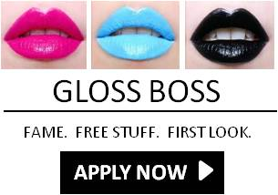 Apply to be the next Gloss Boss!